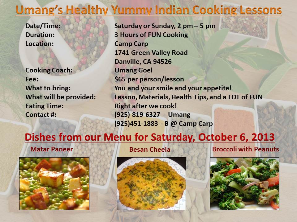 Umangs Healthy Yummy Indian Cooking Lessons 9_28_2013