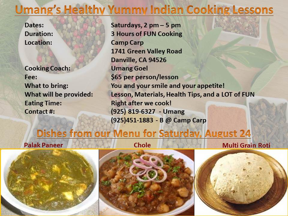 Umangs Healthy Yummy Indian Cooking Lessons for Aug 24